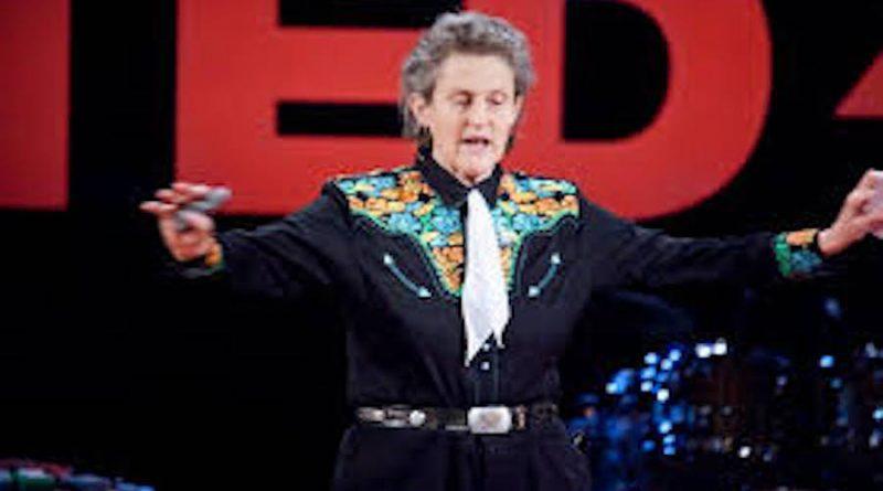 Temple Grandin | Dünyanın Her Türlü Akla İhtiyacı Var