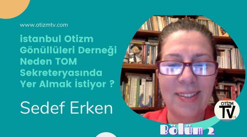 İstanbul Otizm Gönüllüleri Derneği, Neden Türkiye Otizm Meclisinde Sekreterya'sında Olmak İstiyor ?